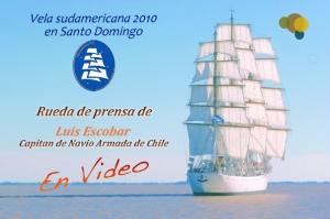 Detalles de la vela sudamericana 2010 en la rueda de prensa celebrada en la marina de guerra Santo Domingo